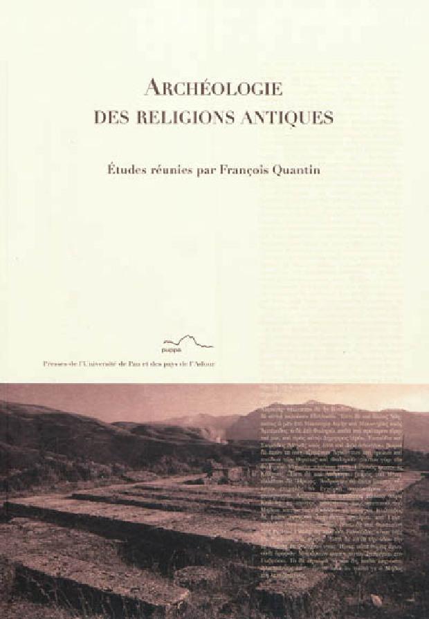 Livre - Archéologie des religions antiques