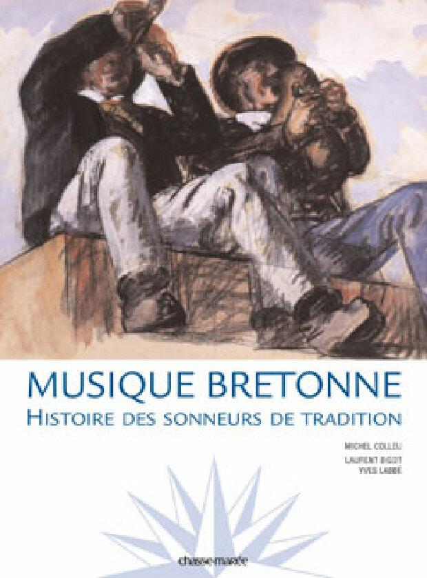 Livre - Musique bretonne : histoire des sonneurs de tradition