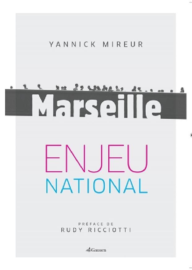 Livre - Marseille, enjeu national