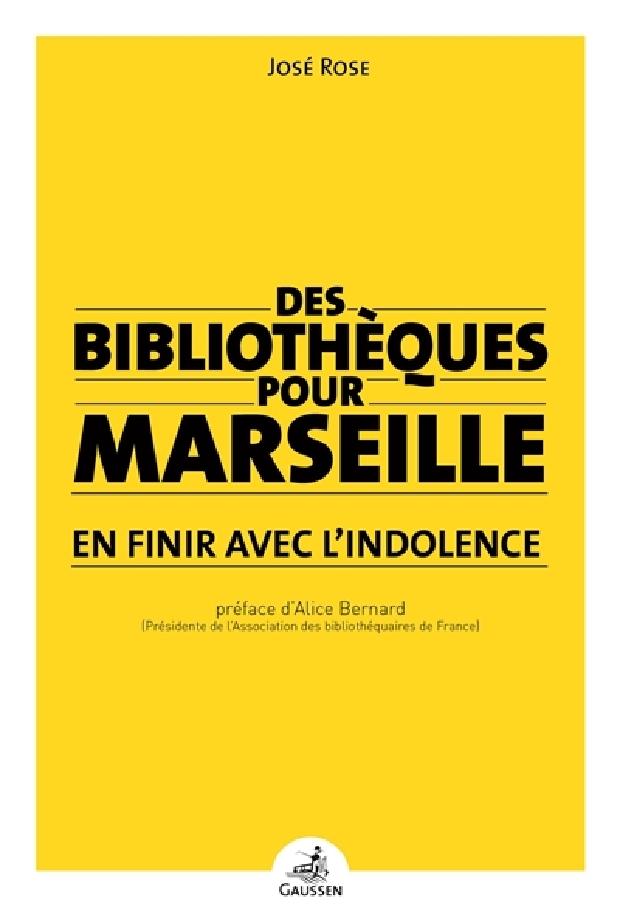 Livre - Des bibliothèques pour Marseille