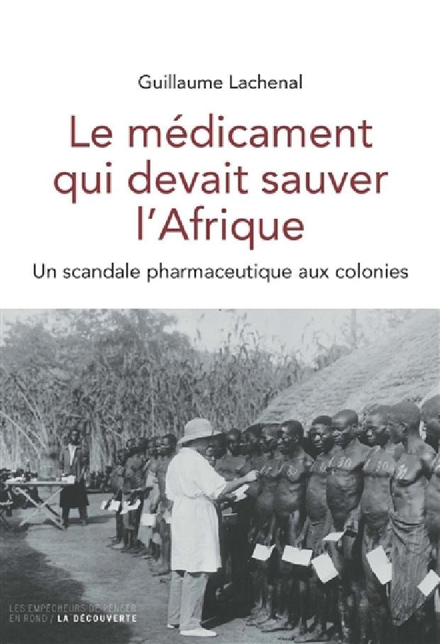 Livre - Le médicament qui devait sauver l'Afrique