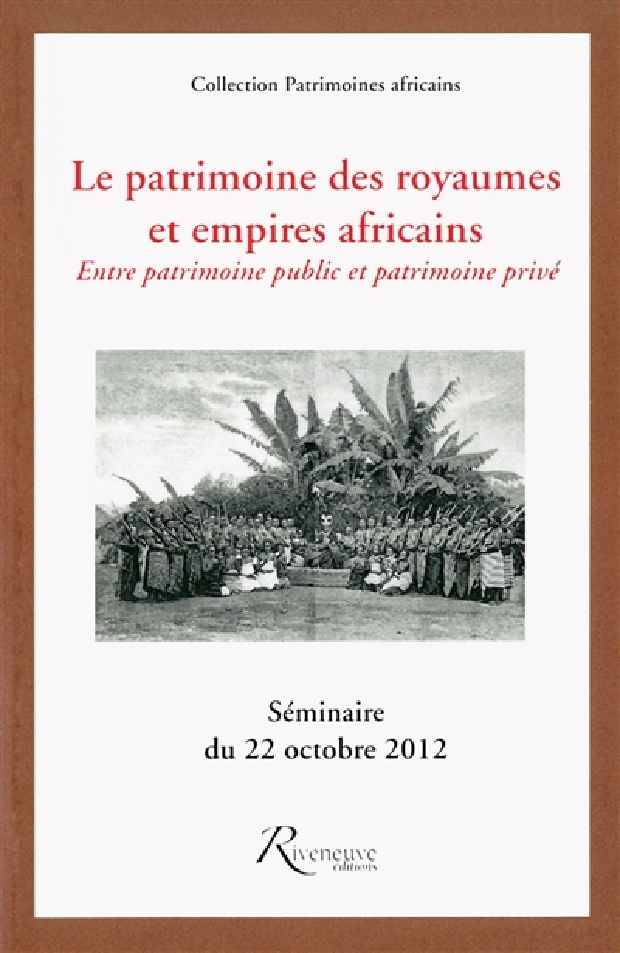 Livre - Le patrimoine des royaumes et empires africains