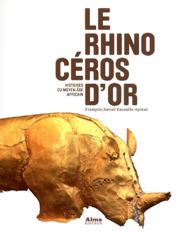 Livre - Le rhinocéros d'or