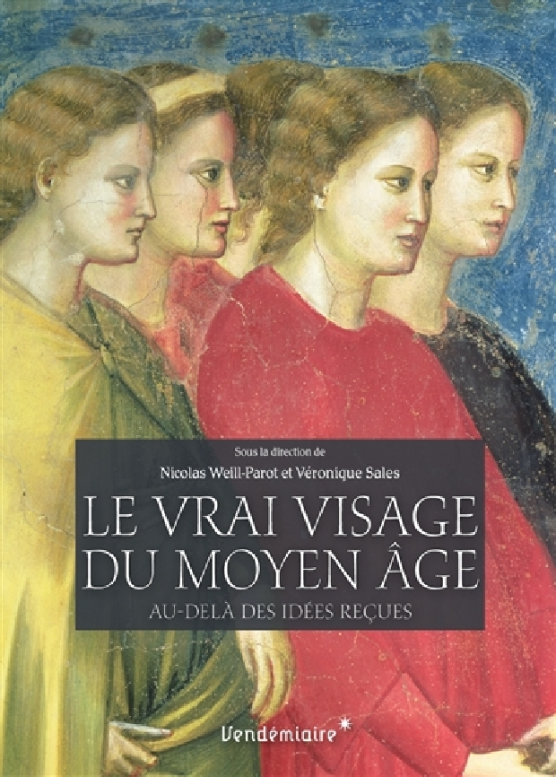 Livre - Le vrai visage du Moyen âge