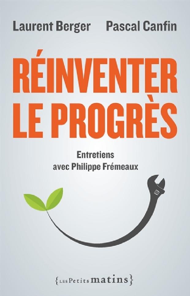 Livre - Réinventer le progrès