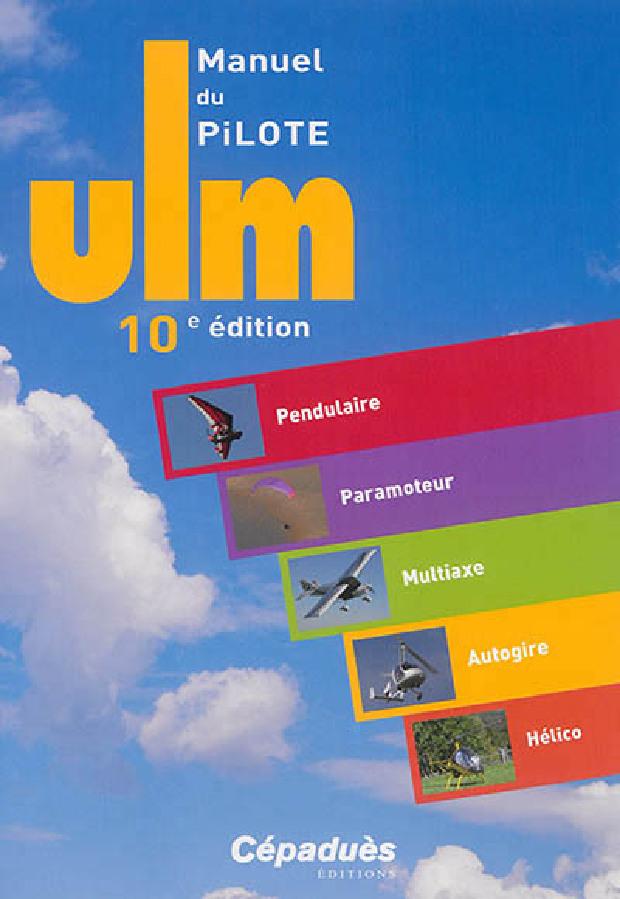 Livre - Manuel du pilote ULM
