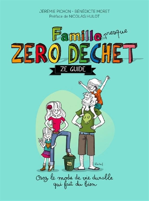 Livre - Famille presque zéro déchet