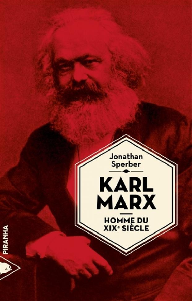 Livre - Karl Marx, homme du XIXe siècle
