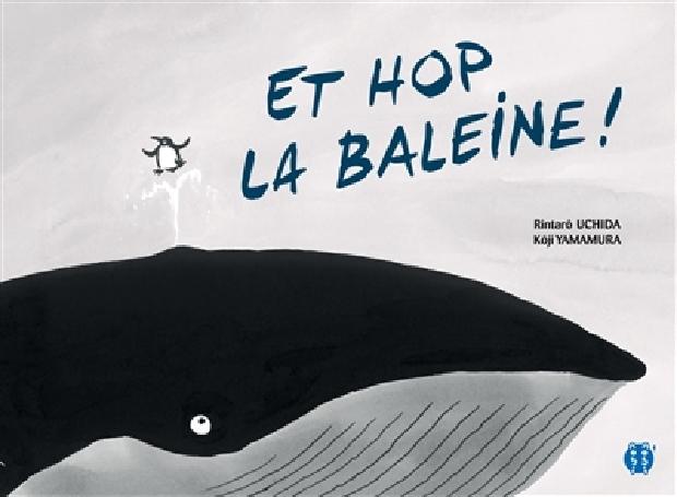 Livre - Et hop la baleine !