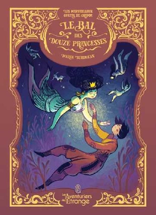 Livre - Le bal des douze princesses