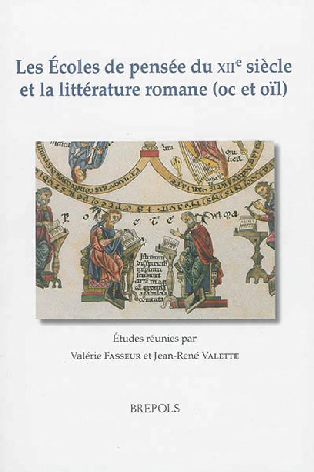 Livre - Les Écoles de pensée du XIIe siècle et la littérature romane (oc et oïl)