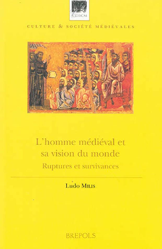 Livre - L'homme médiéval et sa vision du monde