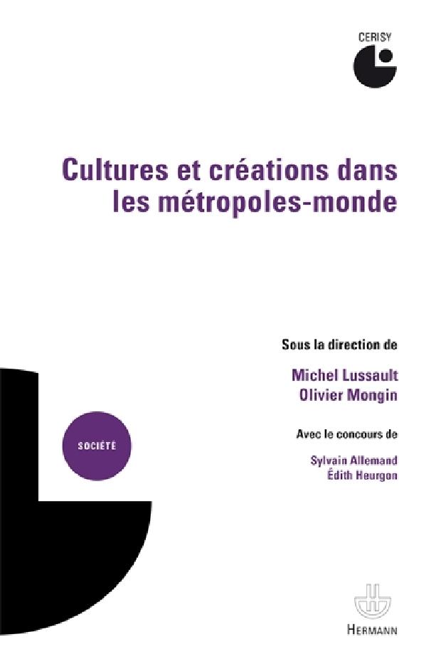 Livre - Cultures et créations dans les métropoles-monde