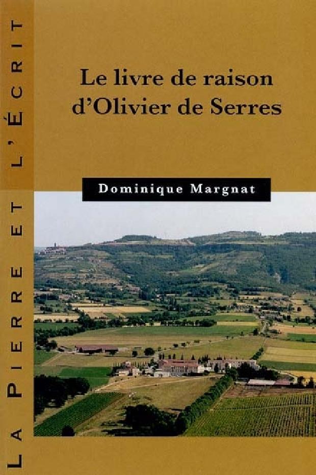 """Livre - """"Le livre de raison"""" d'Olivier de Serres"""