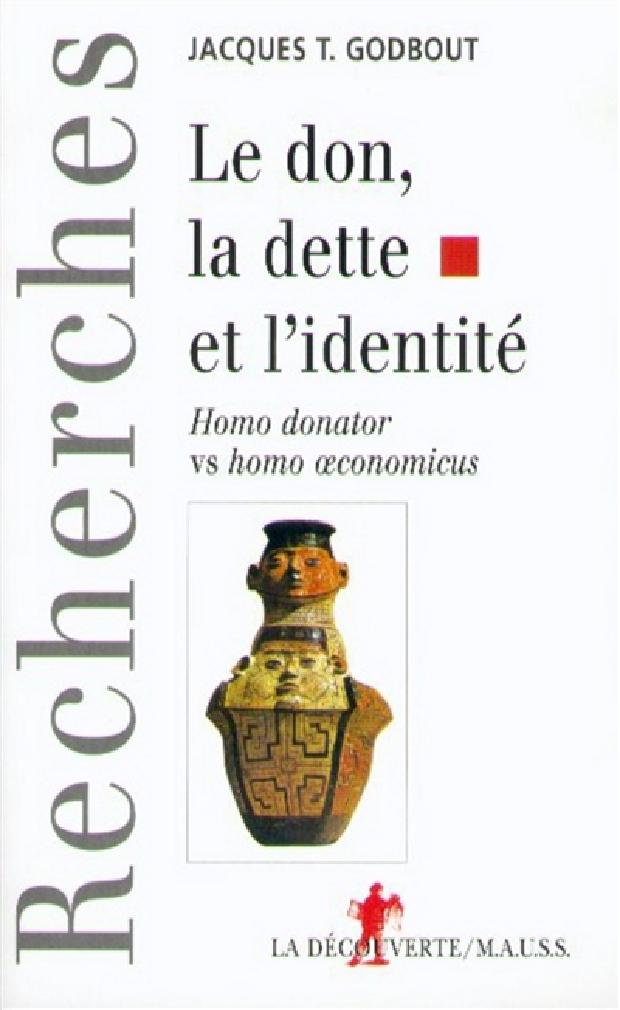 Livre - Le don, la dette et l'identité