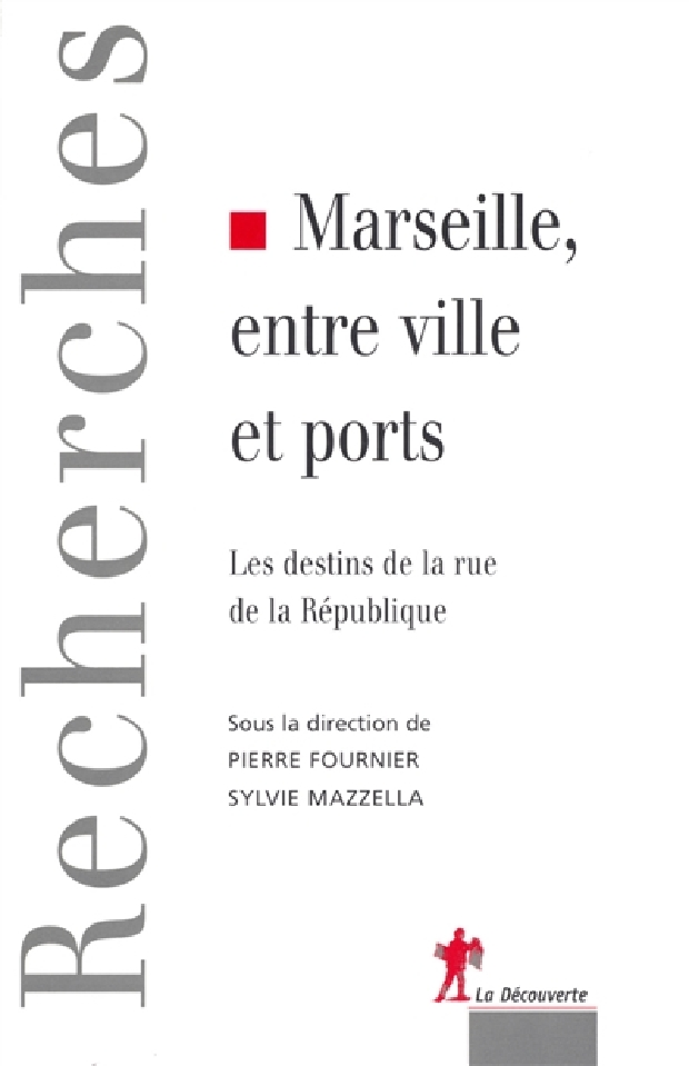 Livre - Marseille, entre ville et ports