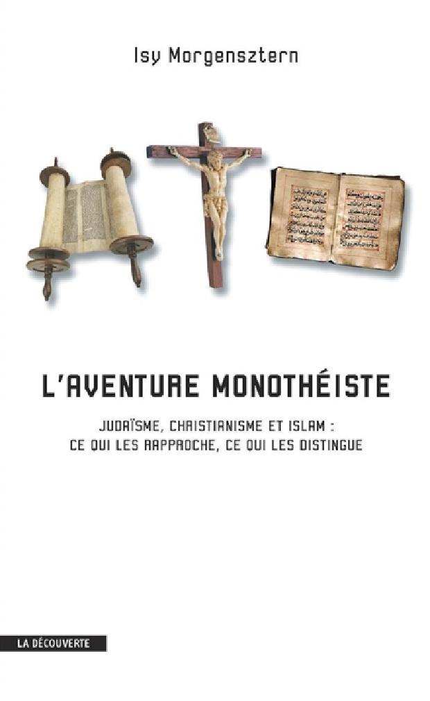 Livre - L'aventure monothéiste