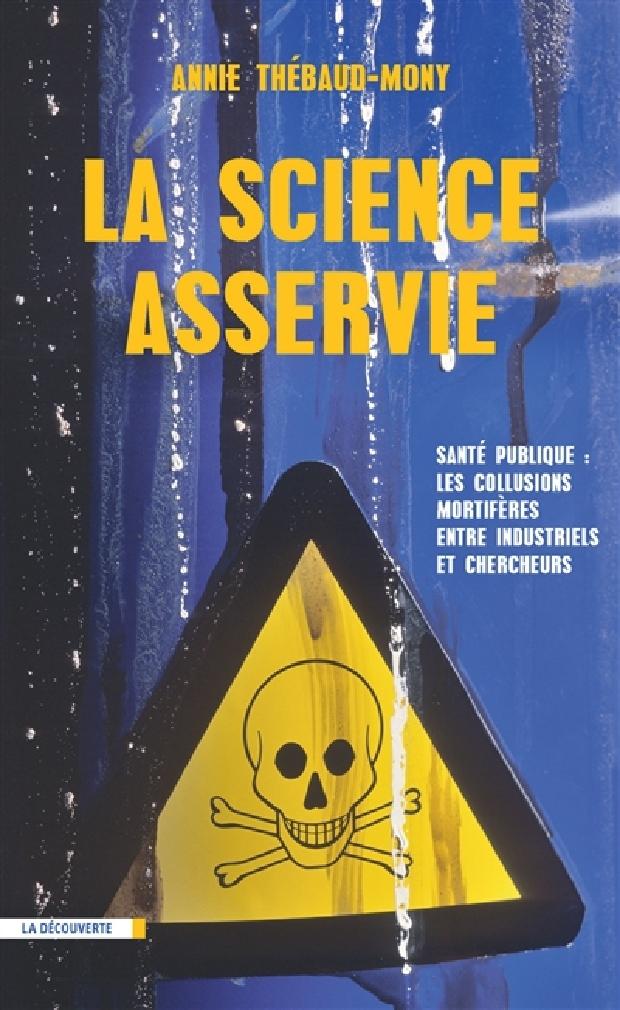 Livre - La science asservie
