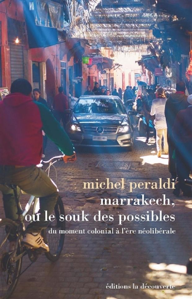 Livre - Marrakech, ou Le souk des possibles