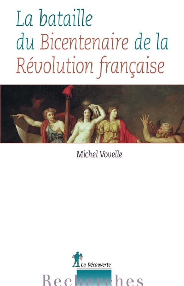 Livre - La bataille du bicentenaire de la Révolution française