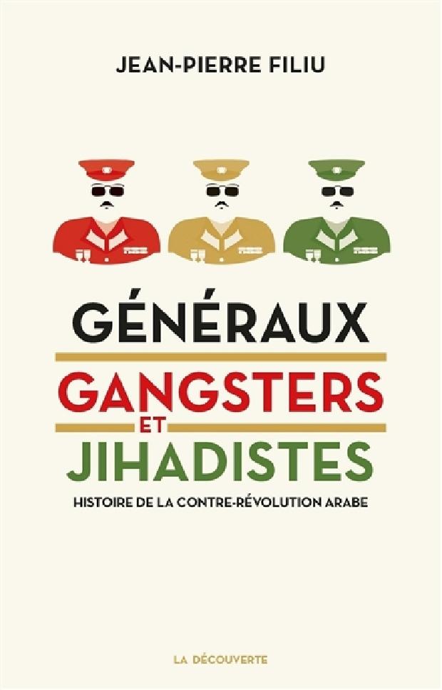 Livre - Généraux, gangsters et jihadistes