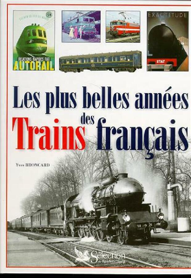Livre - Les plus belles années des trains français