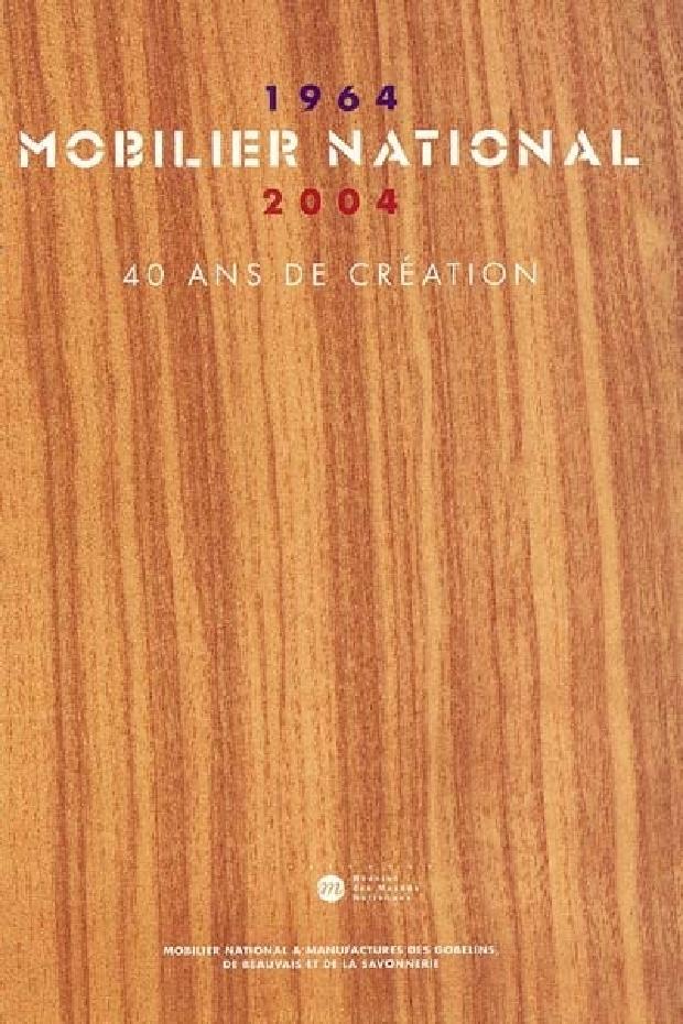 Livre - Mobilier national, 1964-2004