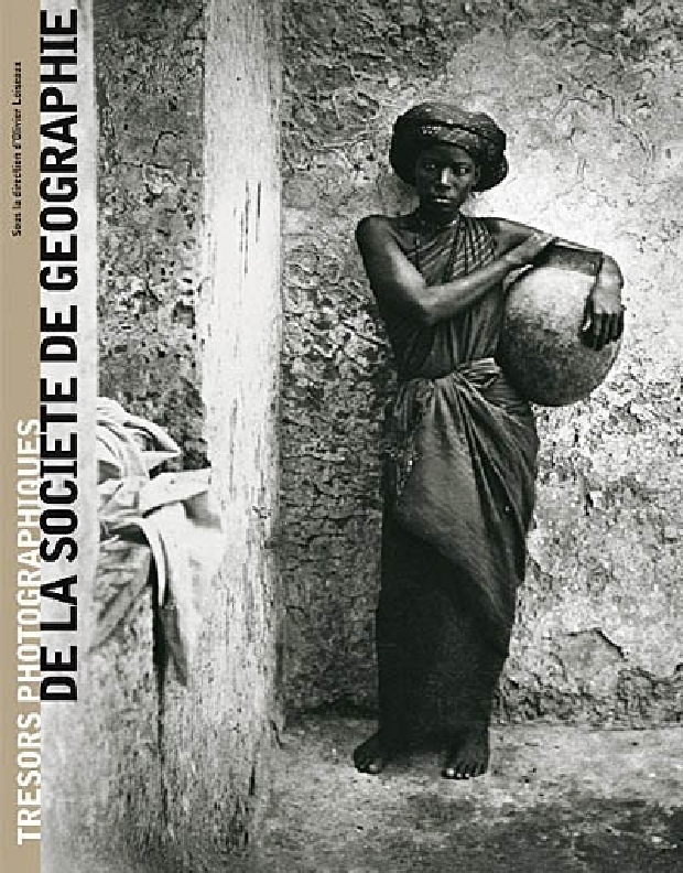 Livre - Trésors photographiques de la Société de géographie