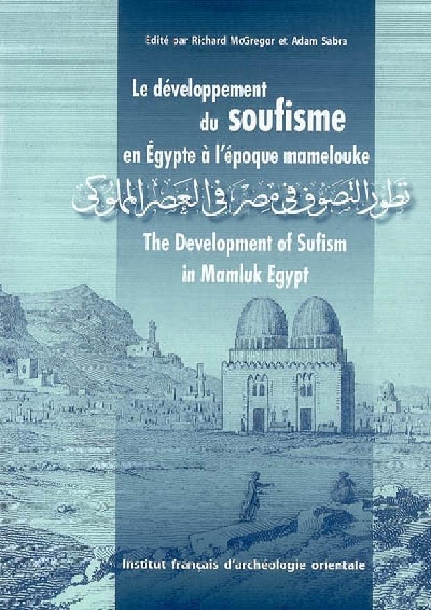 Livre - Le développement du soufisme en Egypte à l'époque mamelouke