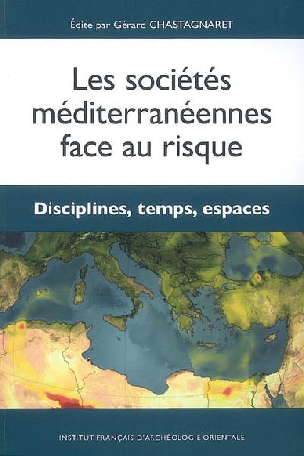 Livre - Les sociétés méditerranéennes face au risque