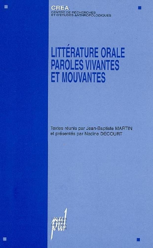 Livre - Littérature orale, paroles vivantes et mouvantes