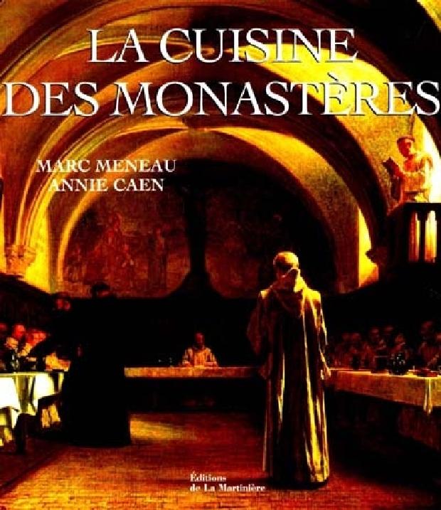 Livre - La cuisine des monastères