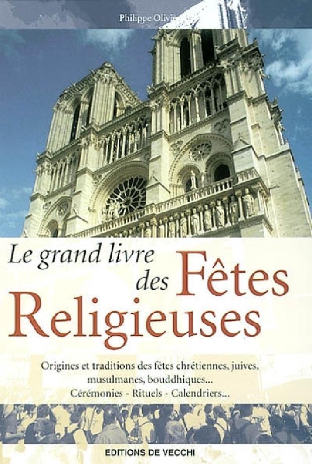 Livre - Le grand livre des fêtes religieuses