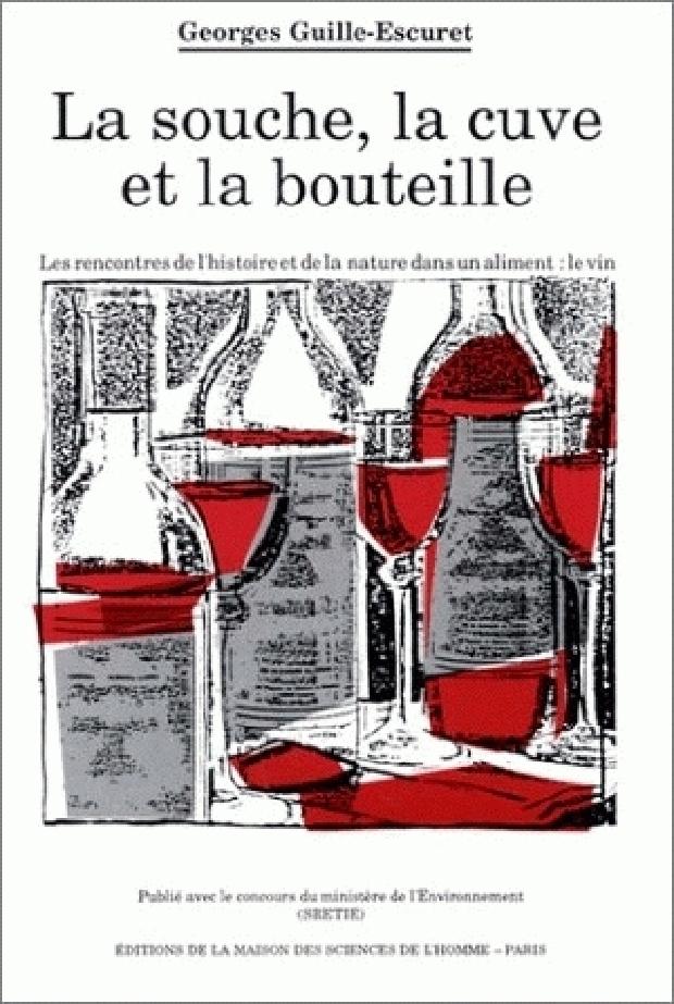 Livre - La Souche, la cuve et la bouteille