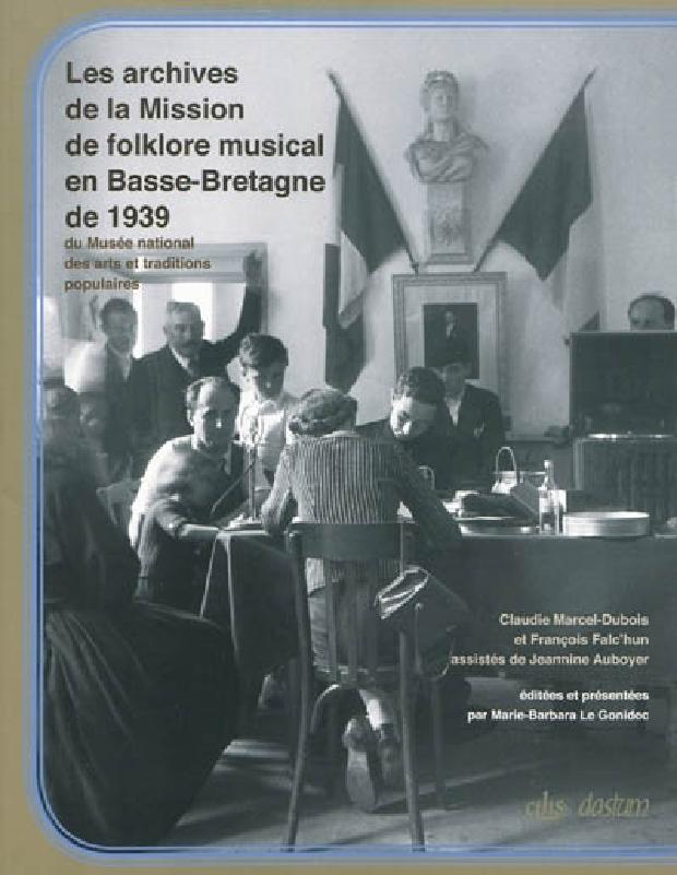 Livre - Les archives de la mission de folklore musical en Basse-Bretagne de 1939