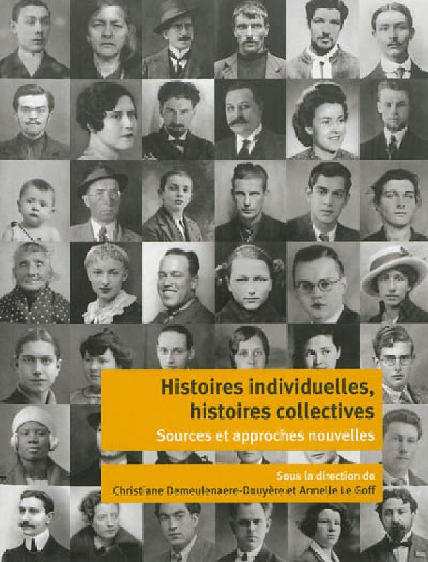 Livre - Histoires individuelles, histoires collectives
