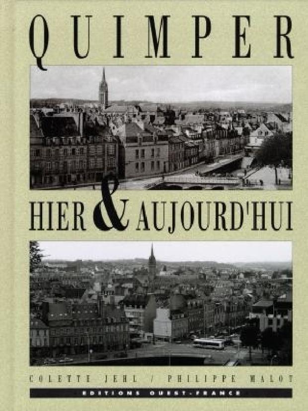 Livre - Quimper hier & aujourd'hui