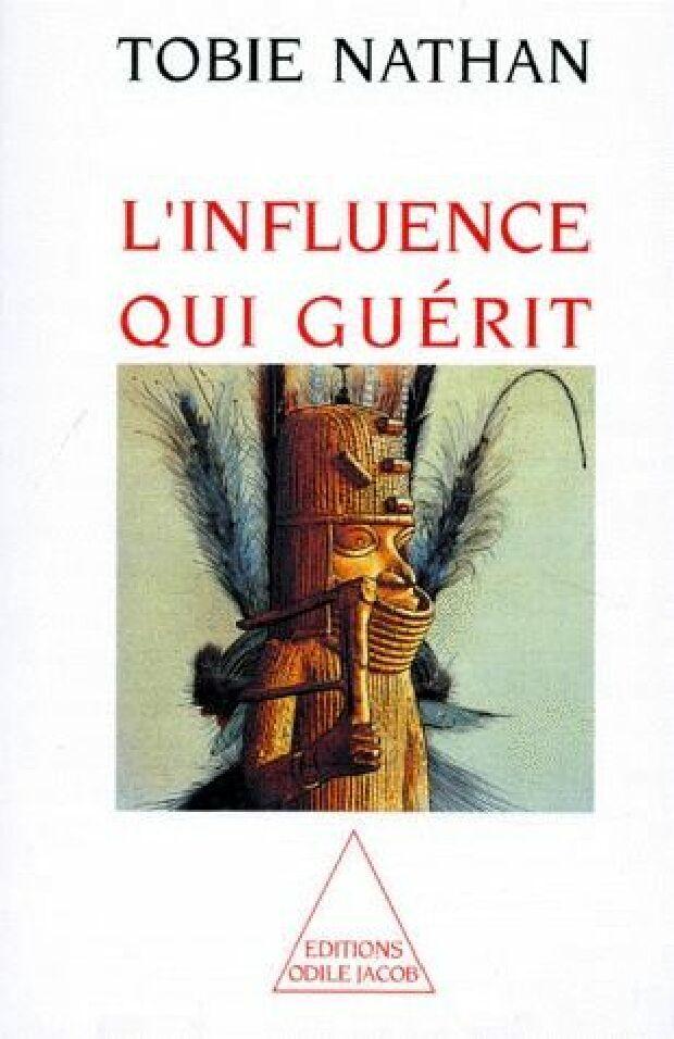 Livre - L' influence qui guérit
