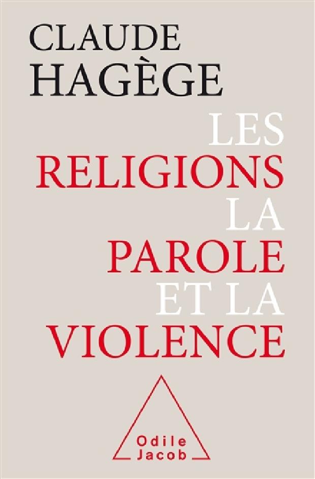 Livre - Les religions, la parole et la violence