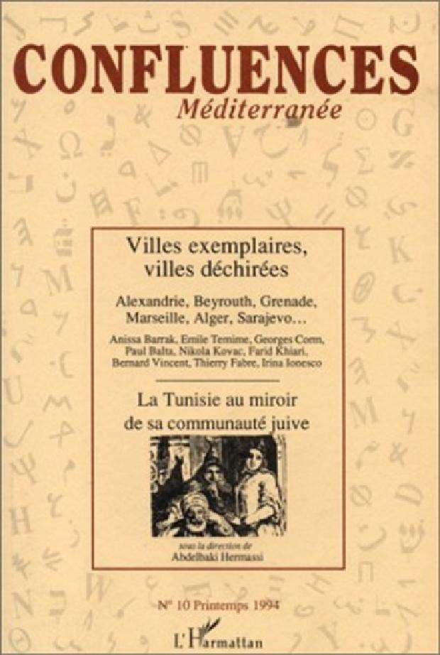 Livre - Villes exemplaires, villes déchirées ; La Tunisie au miroir de sa communauté juive ; Confluences culturelles