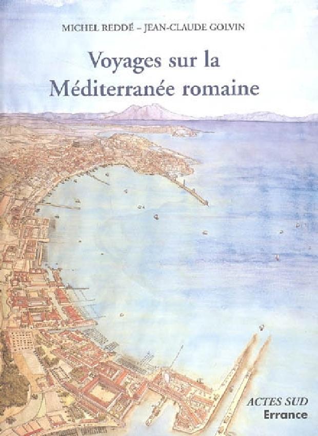 Livre - Voyages sur la Méditerranée romaine