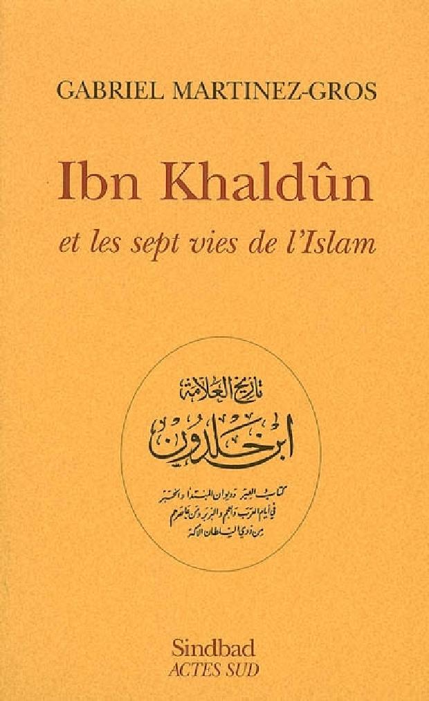 Livre - Ibn Khaldun et les sept vies de l'Islam