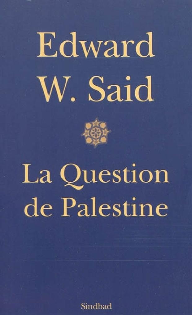 Livre - La question de Palestine