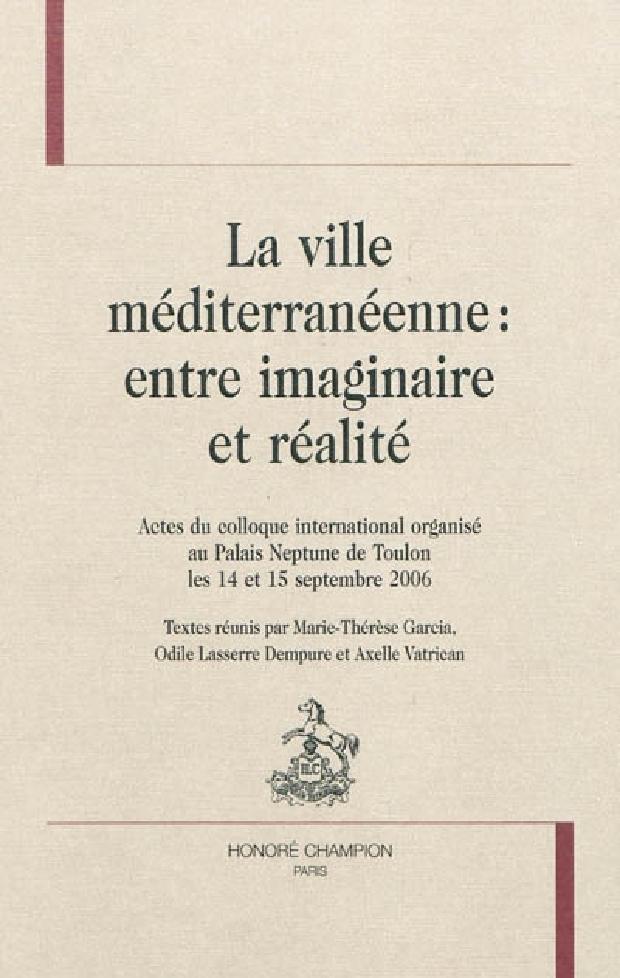 Livre - La ville méditerranéenne, entre imaginaire et réalité