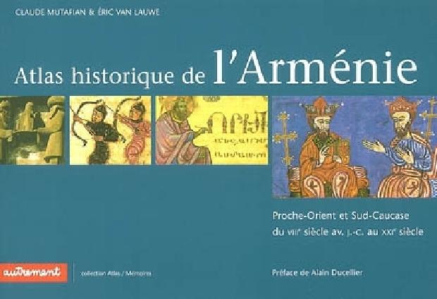 Livre - Atlas historique de l'Arménie