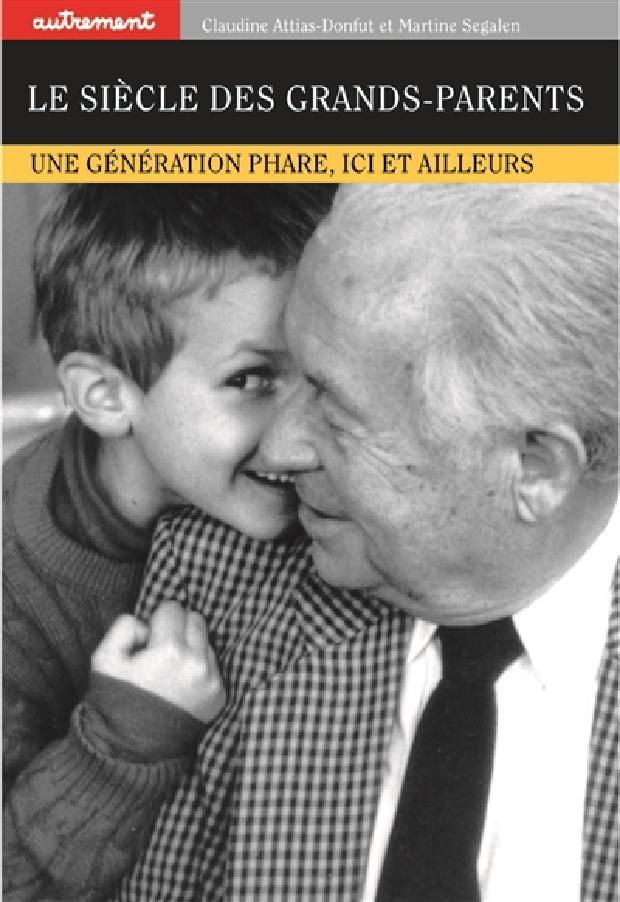 Livre - Le Siècle des grands-parents