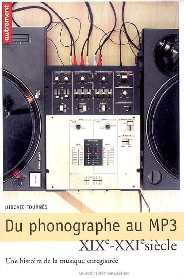 Livre - Du phonographe au MP3