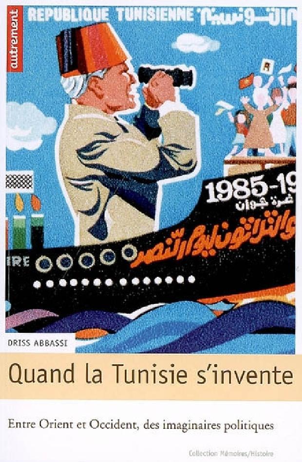 Livre - Quand la Tunisie s'invente