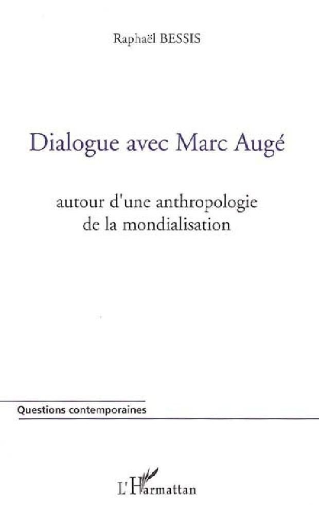 Livre - Dialogue avec Marc Augé
