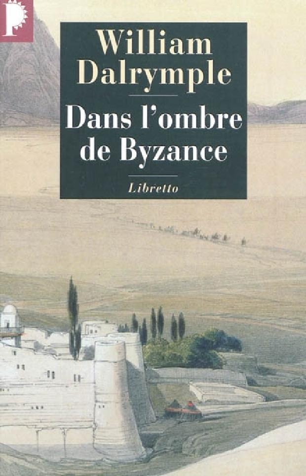 Livre - Dans l'ombre de Byzance